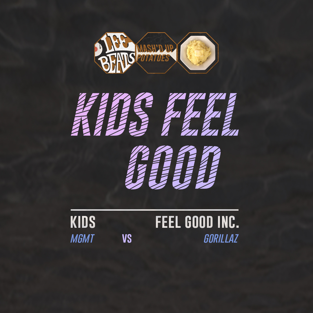 MGMT vs. Gorillaz - Kids Feel Good (LeeBeats Mashup)