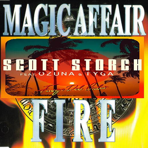 Scott Storch ft Ozuna ft Tyga vs Magic Affair - Fire del calor (Bastard Batucada Firegalor Mashup)