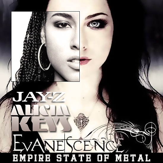 Empire state of metal (jay-z feat. Alicia Keys VS Evanescence) (2012)