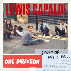 """""""My Life Before You Go"""" (One Direction vs. Lewis Capaldi)"""
