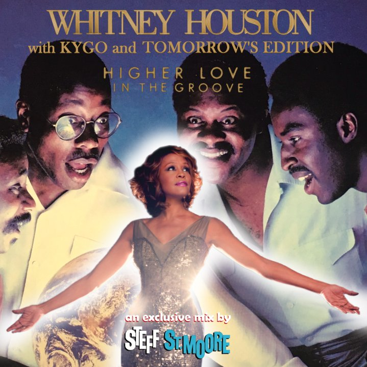 MASHUP #268 - WHITNEY / KYGO / TOMORROW'S EDITION - Higher Love In The Groove
