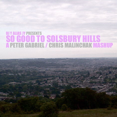 So Good To Solsbury Hill (Peter Gabriel / Chris Malinchak)