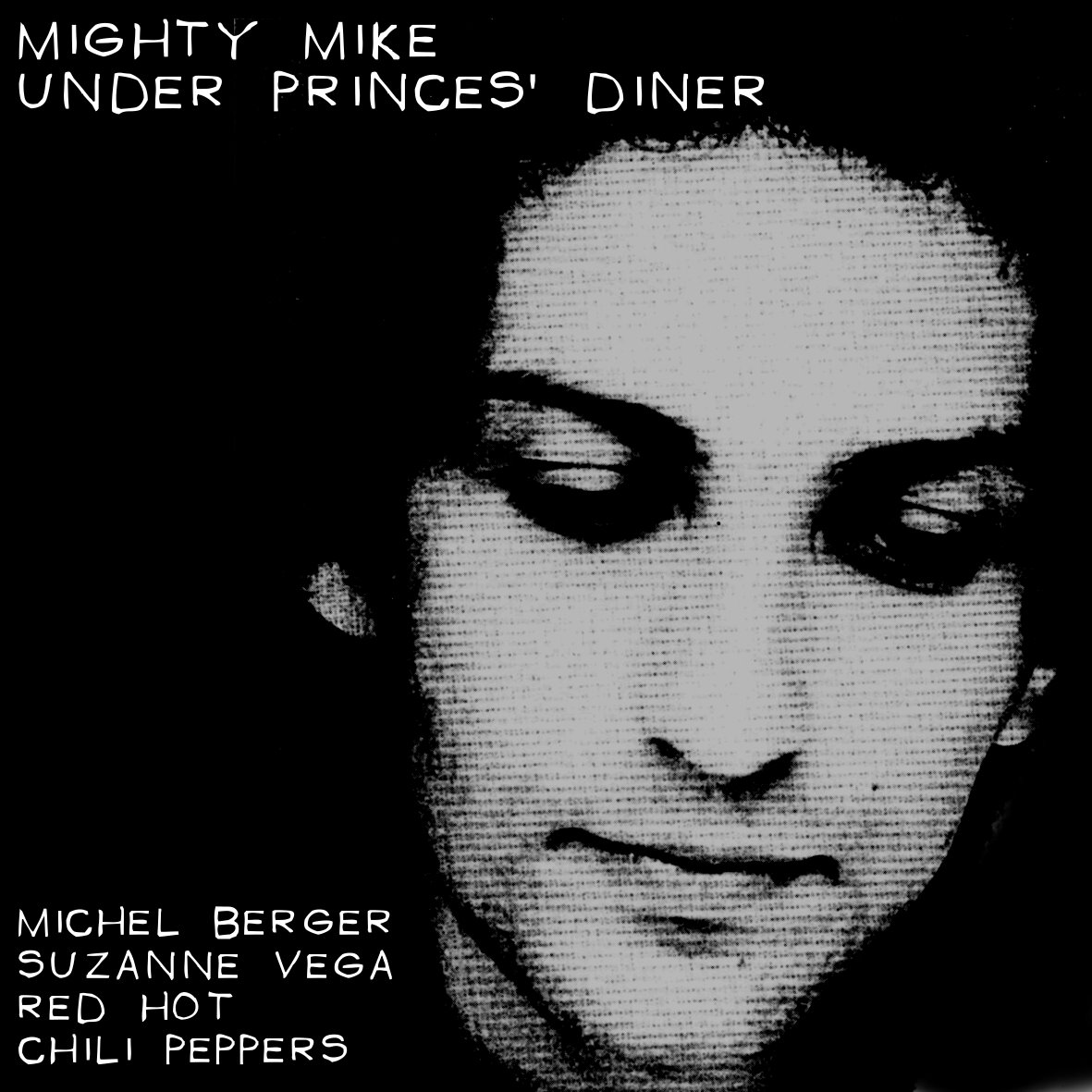 Under Princes' diner (Suzanne Vega / Red Hot Chili Peppers / Michel Berger) (2012)