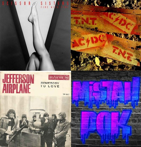 Somebody who fight TNT with fire  (Scissor Sisters vs AC/DC vs Jefferson Airplane)