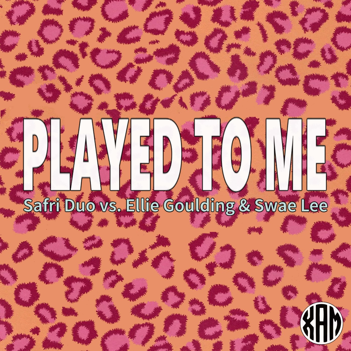Xam - Played to Me (Safri Duo vs. Ellie Goulding & Swae Lee)