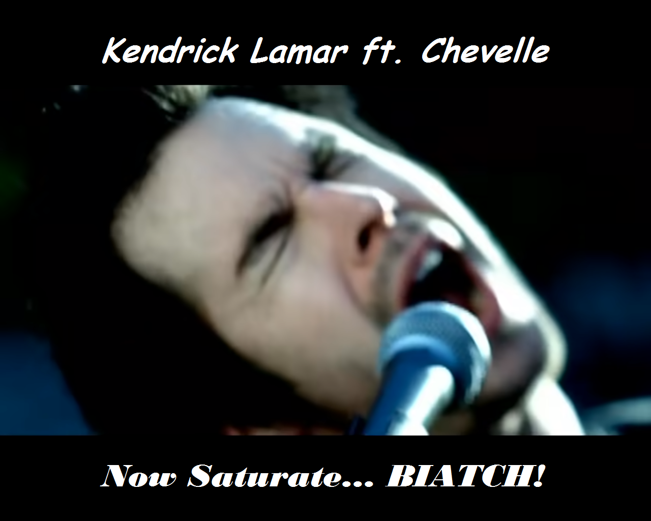 Now Saturate... BIATCH! (by GladiLord)