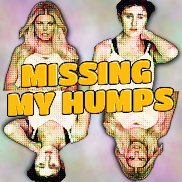 Missing My Humps (Everything But The Girl Ft. Fergie)
