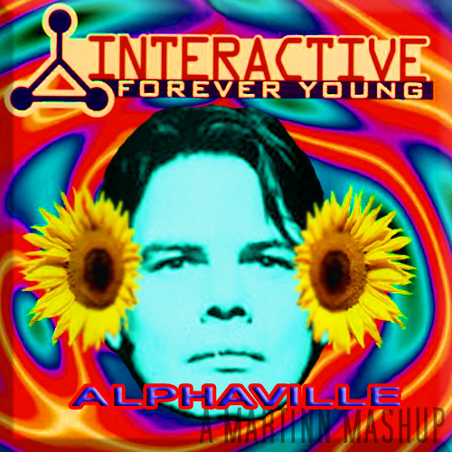 Forever Young (Alphaville vs Interactive) 2.0
