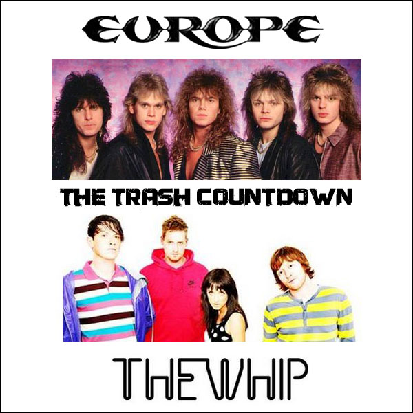 The Trash Countdown (Europe VS The Whip) (2010)