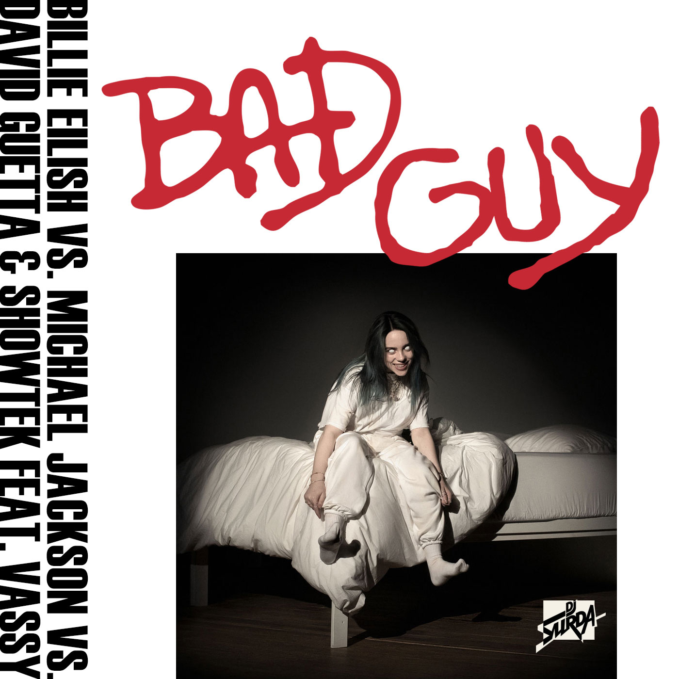 211 Dj. Surda - BAD guy (Mashup) (Billie Eilish, Michael Jackson & David Guetta)