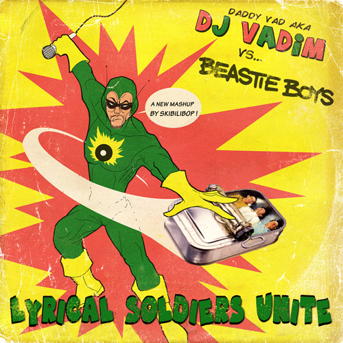 Lyrical Soldiers Unite (Beastie Boys vs DJ Vadim)