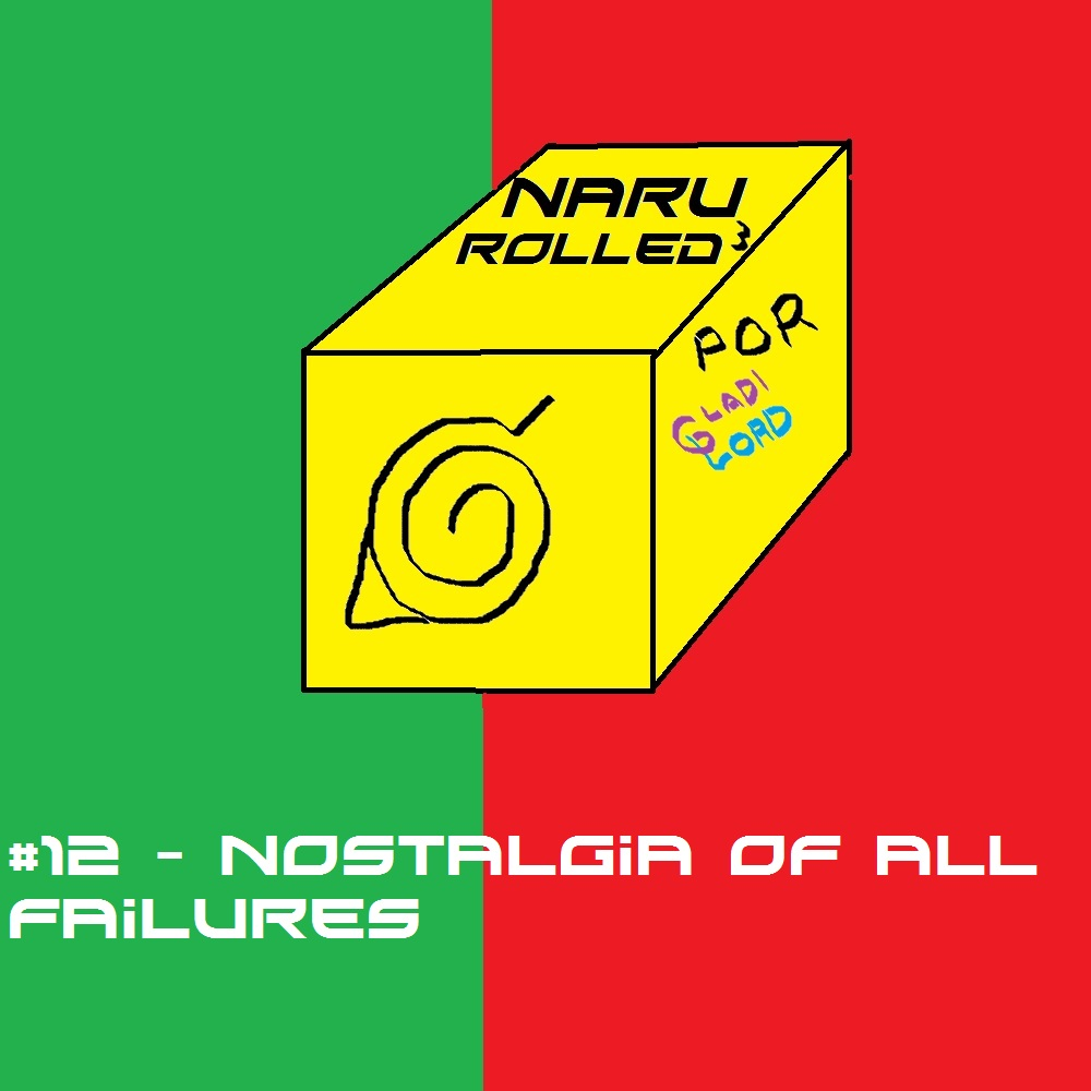 Nostalgia Of All Failures (by GladiLord)
