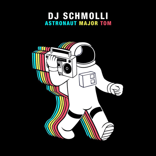 DJ Schmolli - Astronaut Major Tom [2015]