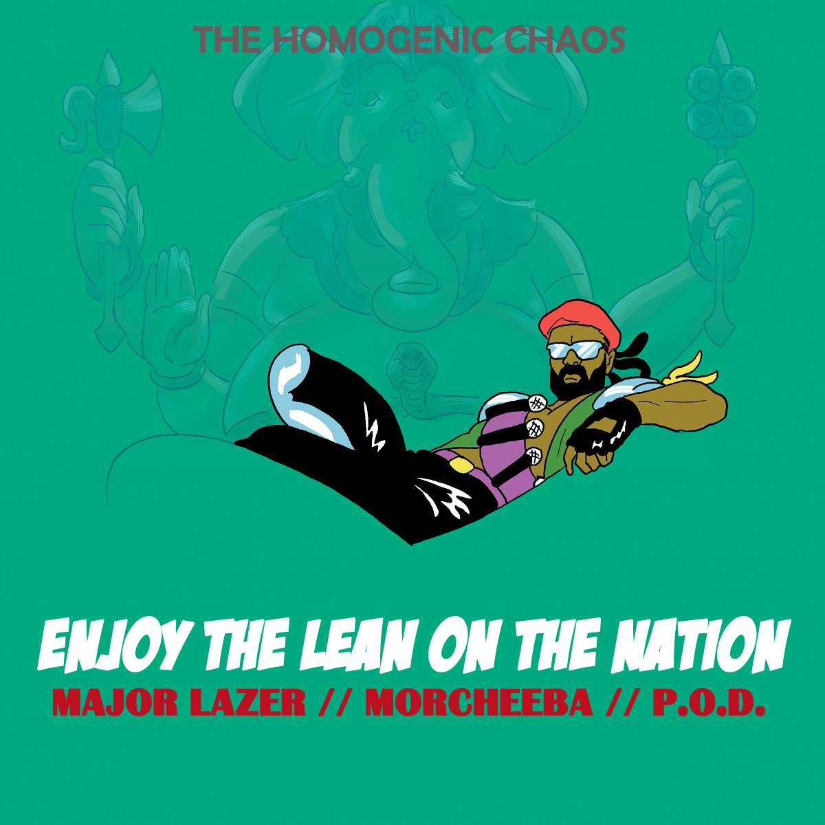 Enjoy the lean on the Nation (Major Lazer vs. Morcheeba vs. P.O.D.)