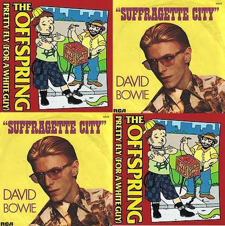 Pretty fly for a suffragette city - Mistah Pok mash - (David Bowie vs. The Offspring)