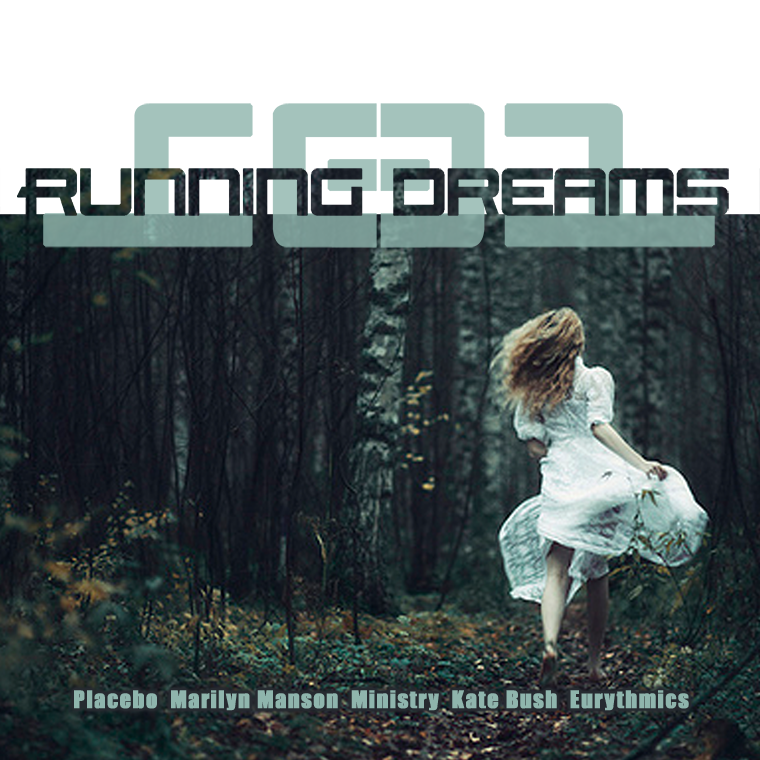 Running Dreams (Placebo vs Marilyn Mansun vs Eurythmics vs Kate Bush vs Ministry)