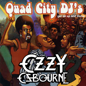 """C'mon Ride The Crazy Train"" (Quad City DJ's vs. Ozzy Osbourne)"
