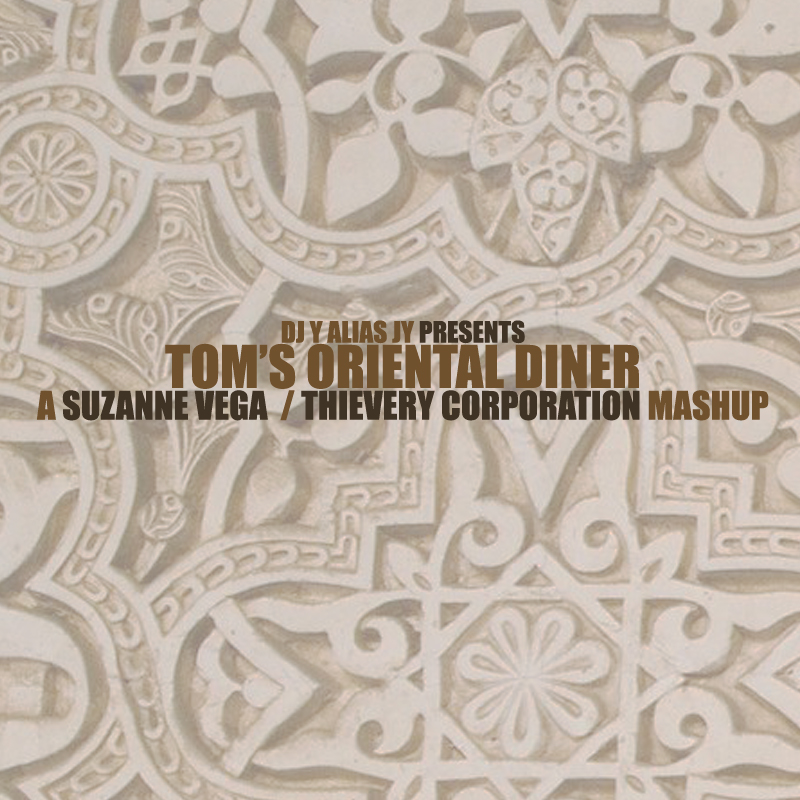 Tom's Oriental Diner (Suzanne Vega / Thievery Corporation)