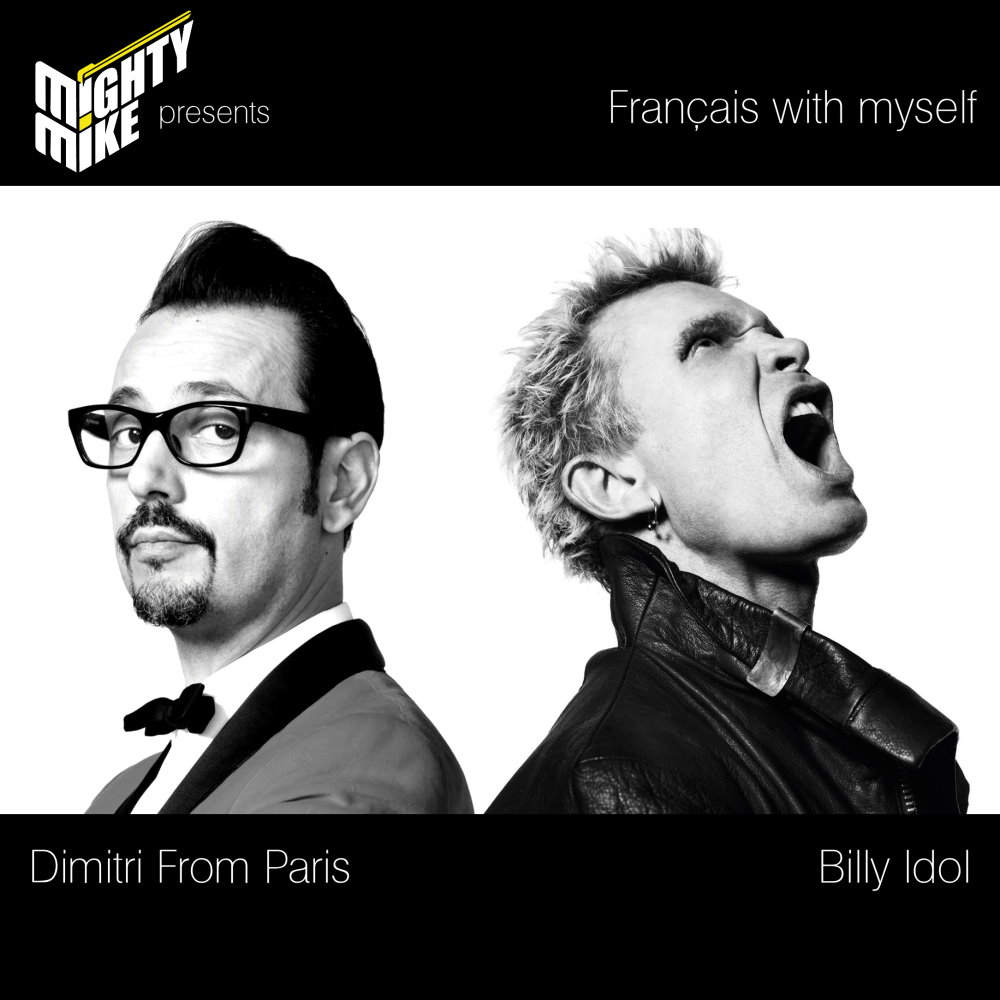 Français with myself (Billy Idol / Dimitri From Paris) (2012)