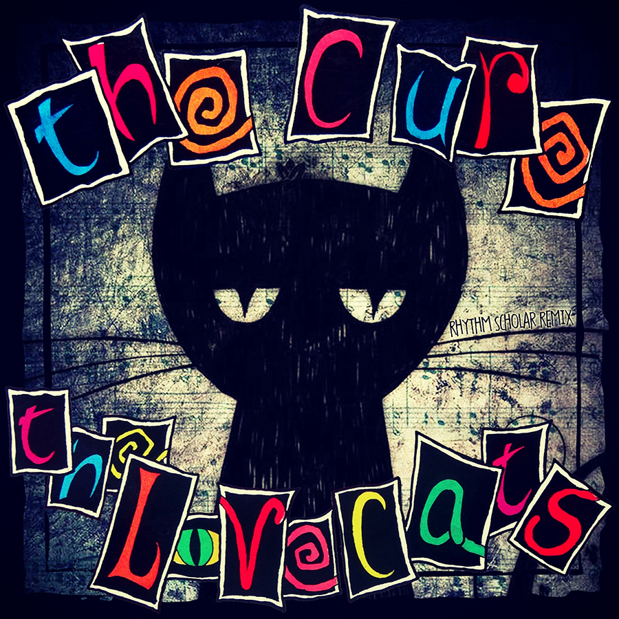 The Cure - The Lovecats (Rhythm Scholar Bigger And Sleeker Remix)