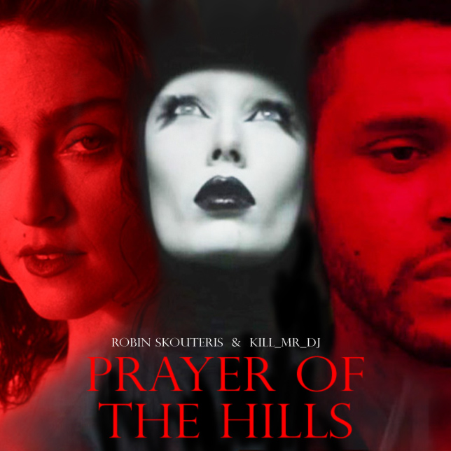 The Weeknd / Kygo / Ellie Goulding / Madonna - Prayer Of The Hills (Mashup)