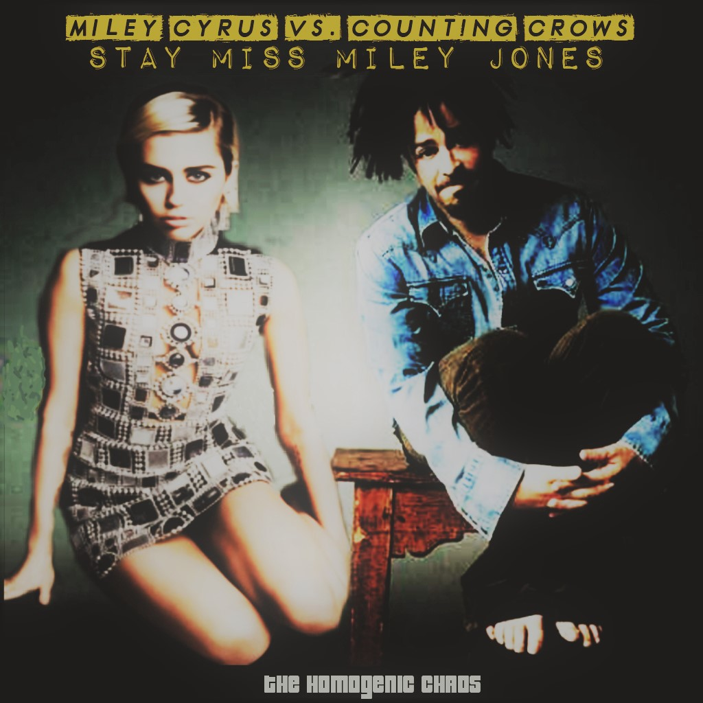 Miley Cyrus vs. Counting Crows - Stay Miss Miley Jones