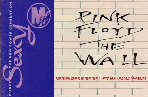 DJ Guy's - Another Sexy Brick In The Wall M.F. (Mashup) 107