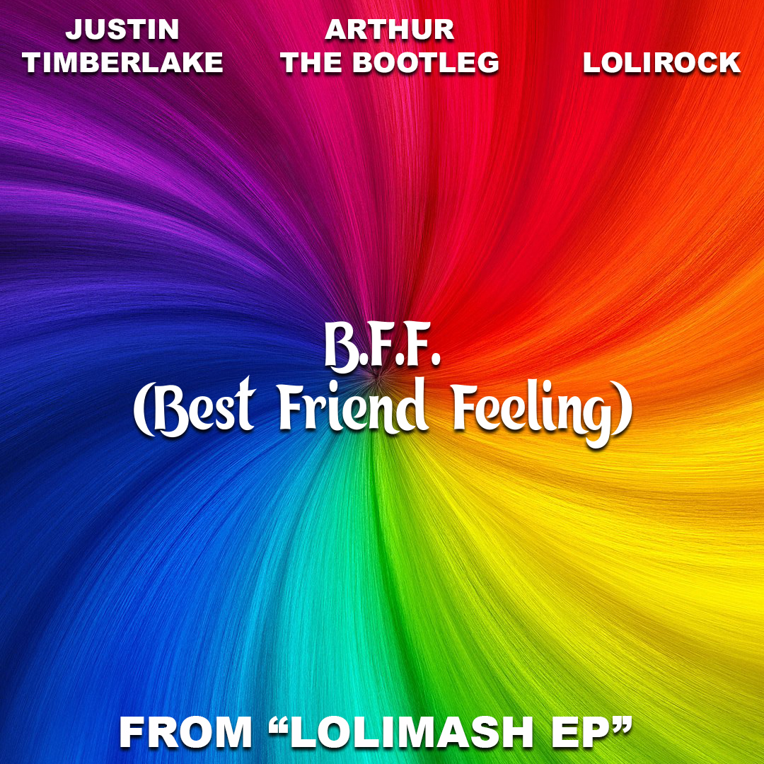 B.F.F. (Best Friend Feeling) [Justin Timberlake Vs Lolirock]