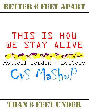 CVS - This Is How We Stay Alive (Montell Jordan + BeeGees) v0