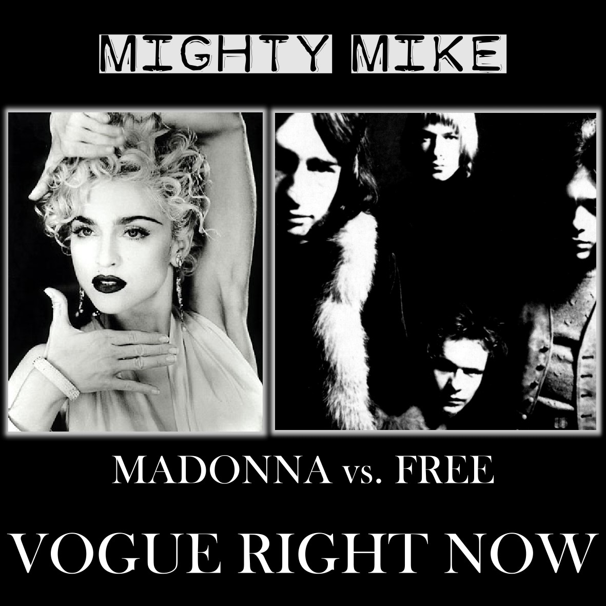 Vogue right now (Free / Madonna) (2010)