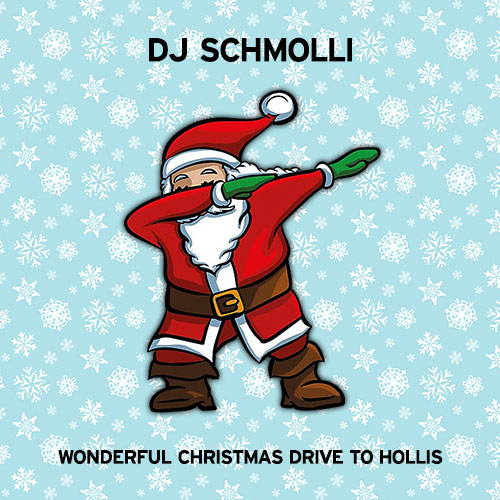 DJ Schmolli - Wonderful Christmas Drive To Hollis [2018]