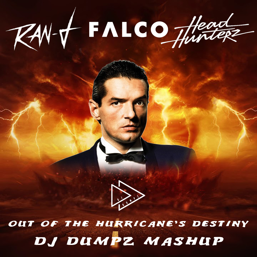 Ran-D vs Falco vs Headhunterz vs Imperio - Out of the Hurricane's Destiny (DJ Dumpz Mashup)