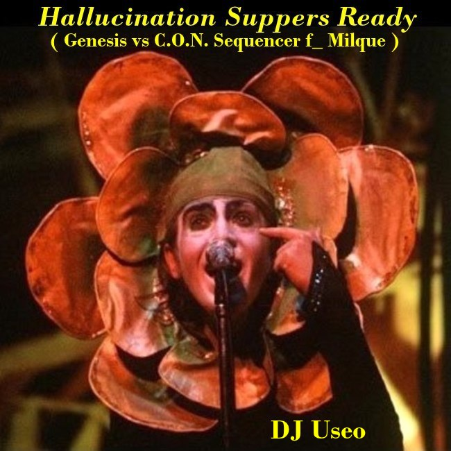 Hallucination Suppers Ready ( Genesis vs C.O.N. Sequencer f_ Milque )