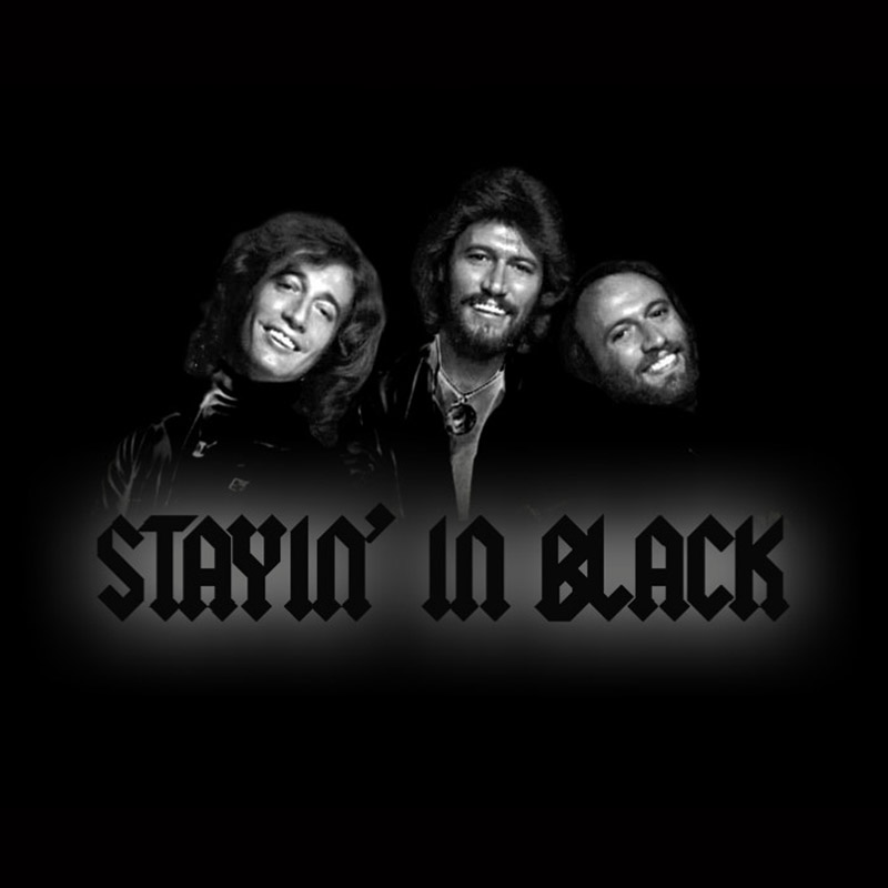 Stayin' In Black (The Bee Gees + AC/DC)
