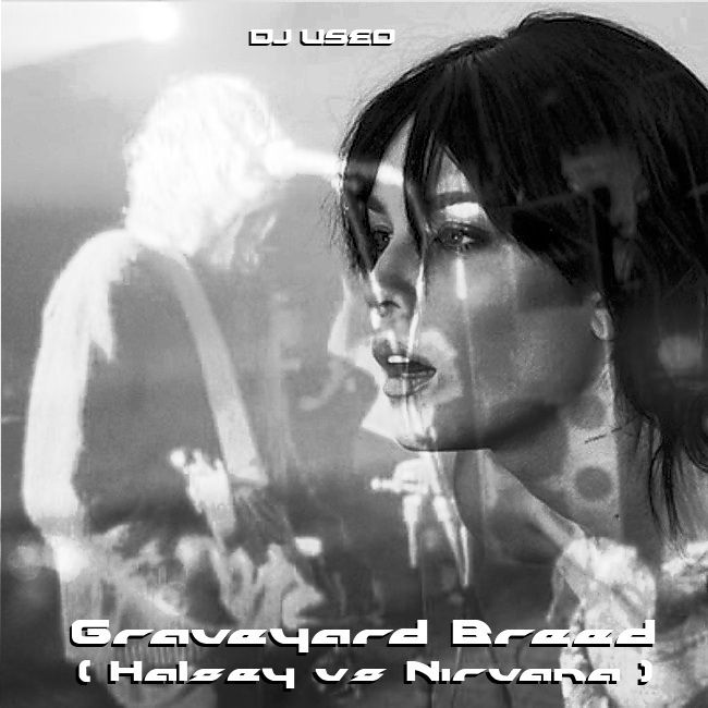 DJ Useo - Graveyard Breed ( Halsey vs Nirvana )