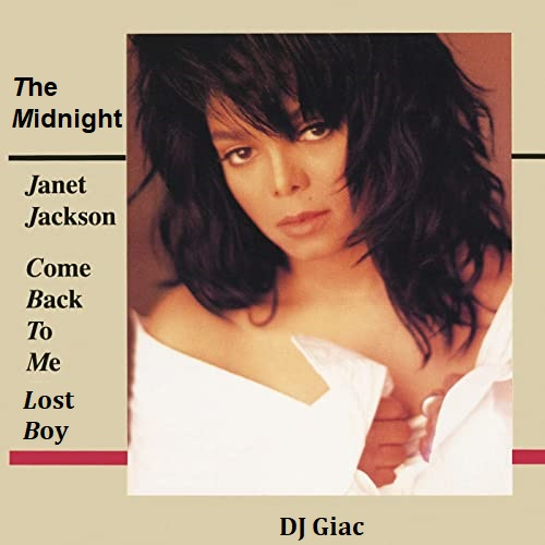 Janet Jackson vs The Midnight - Come Back To Me Lost Boy (2021)