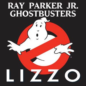 """Juice Busters"" (Lizzo vs. Ray Parker Jr.)"