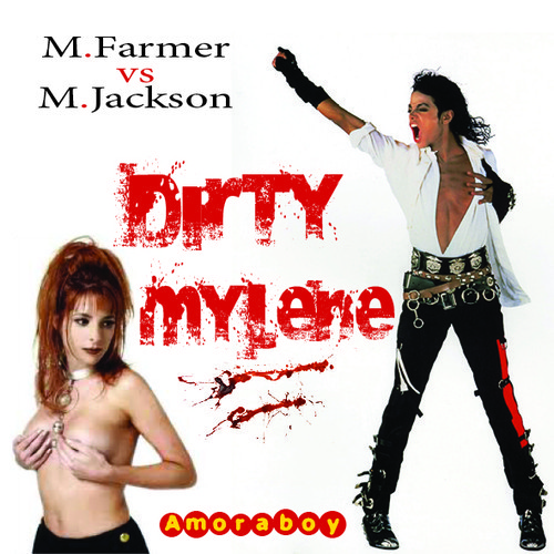 Dirty Mylene (Mylène Farmer vs Michael Jackson) - 2013