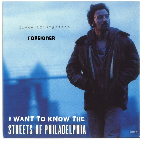 Bruce Springsteen vs Foreigner - I Want To Know The Streets Of Philadelphia (2020)