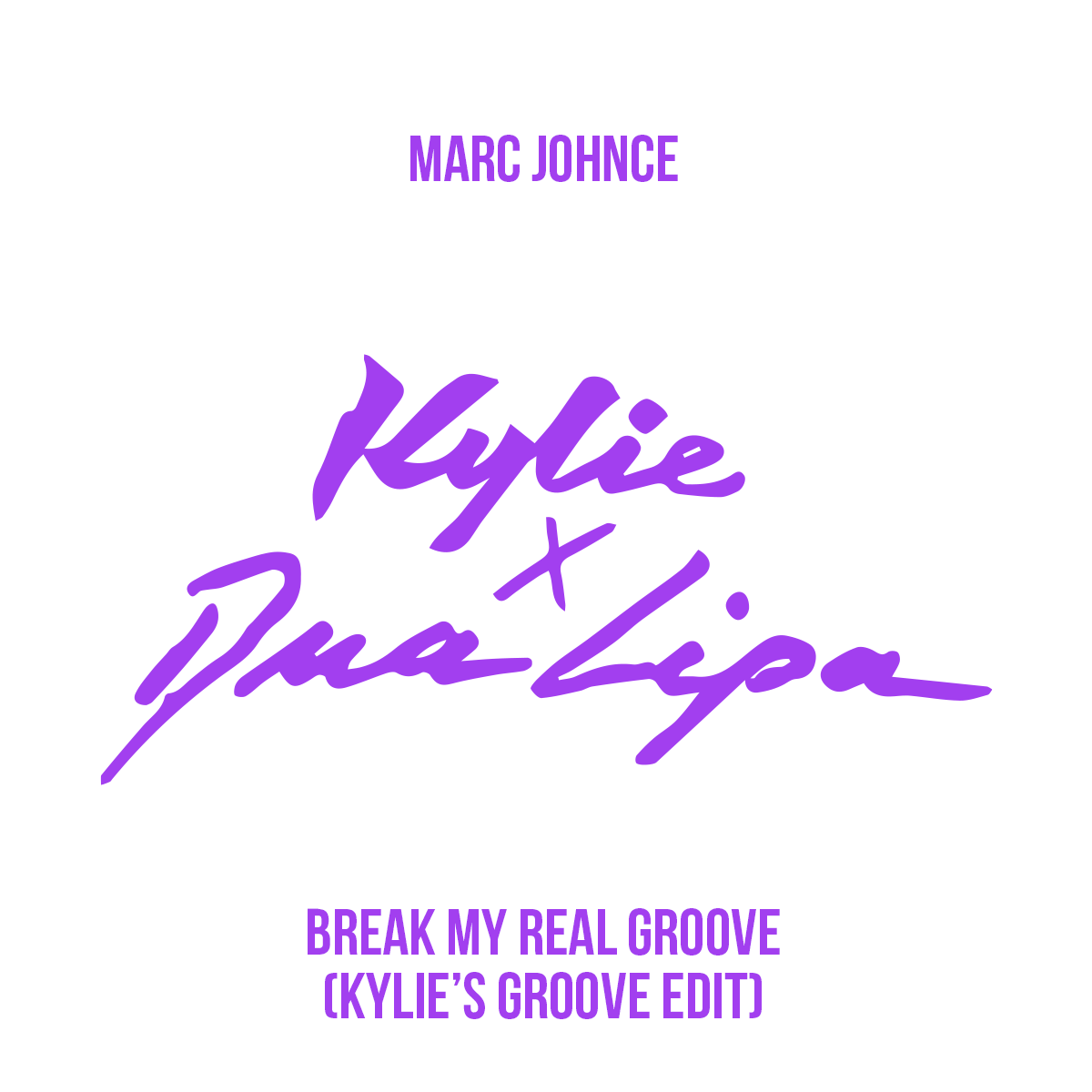 Marc Johnce - Break My Real Groove (Kylie's Groove Edit)
