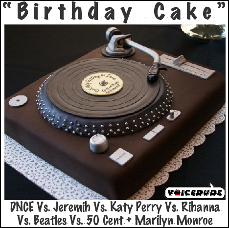 Stupendous Birthday Cake Dnce Vs Jeremih Vs Katy Perry Vs Rihanna Vs Funny Birthday Cards Online Fluifree Goldxyz