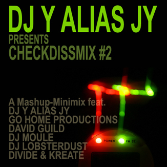 Checkdissmix #2 (Mashups and Remixes)