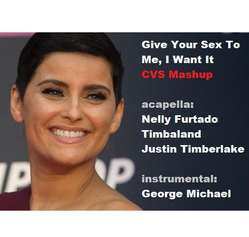 CVS - Give Ur Sex 2 Me I Want It (Furtado+ Timbaland+ Timberlake+ Michael) v4 UPDATE
