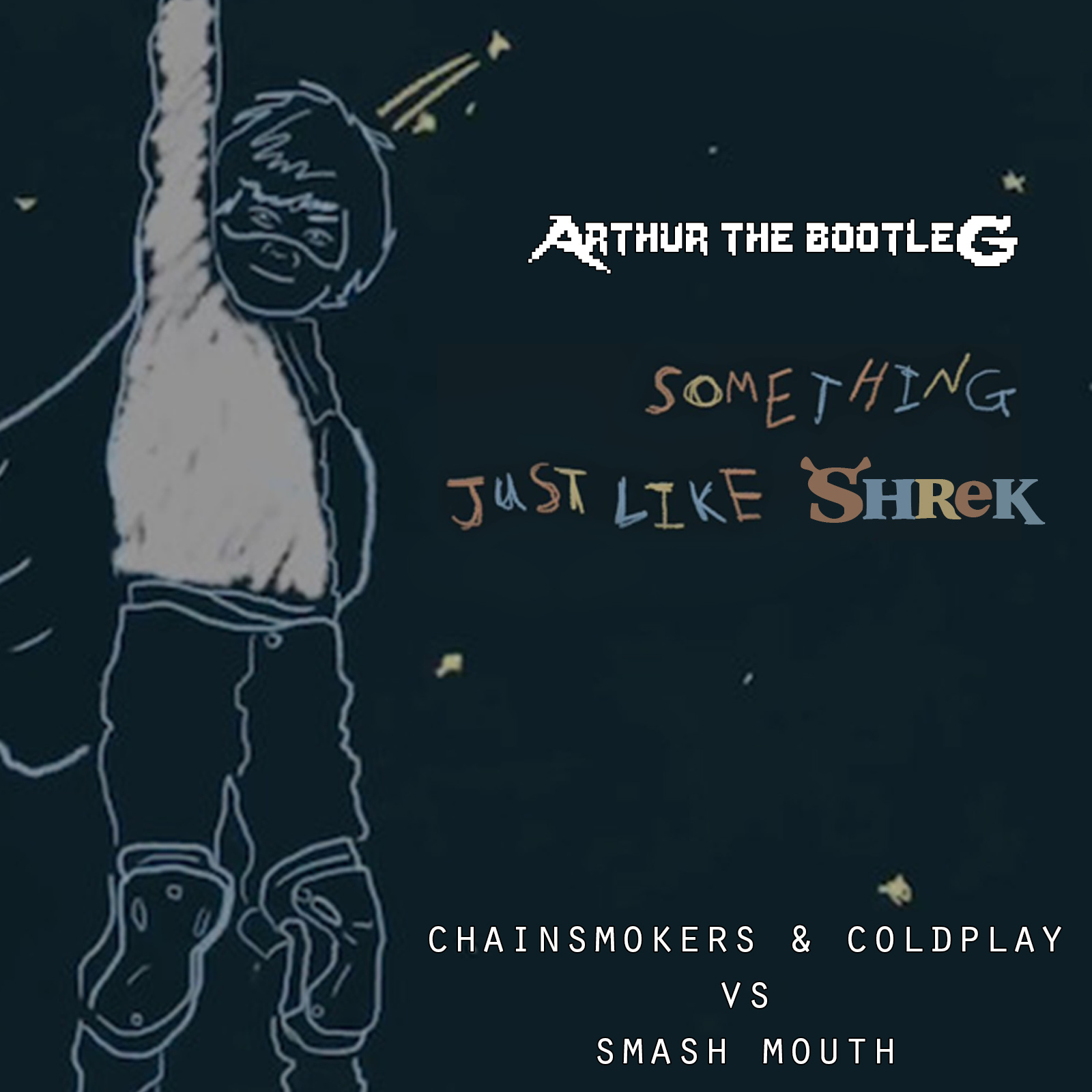Something Just Like Shrek [Smash Mouth vs Chainsmokers & Coldplay]