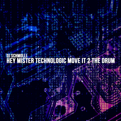 "*DEC 21* ""Hey Mister Technologic Move It 2 The Drum"""