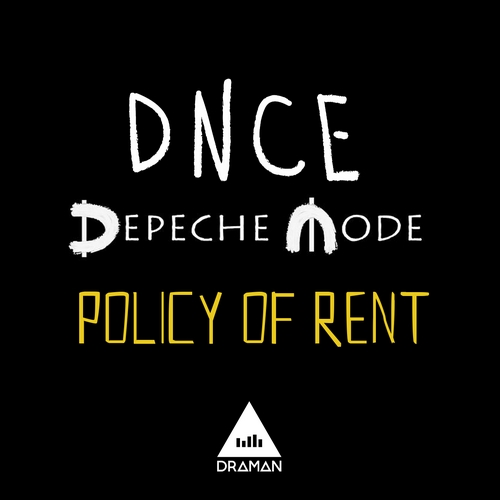 Depeche Mode Vs DNCE - Policy of rent