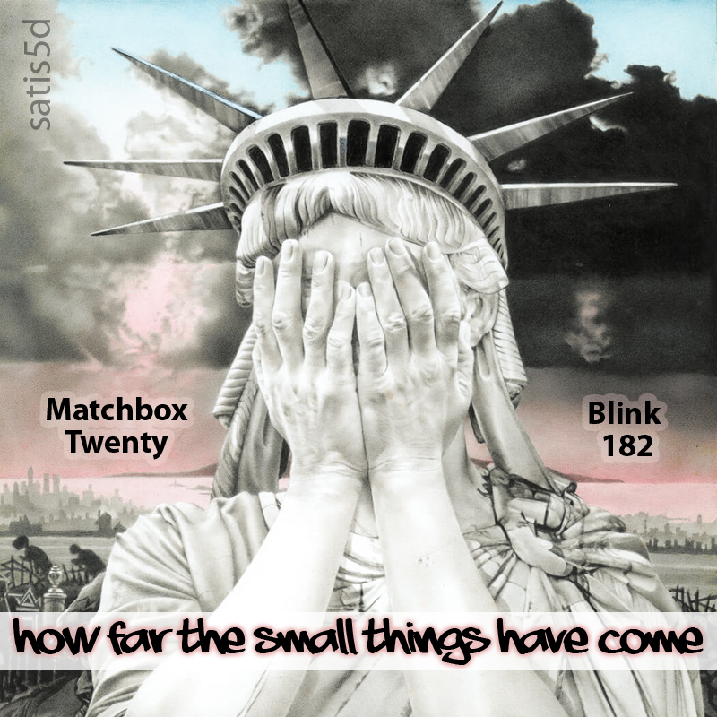 How Far The Small Things Have Come (Blink 182 vs. Matchbox Twenty)