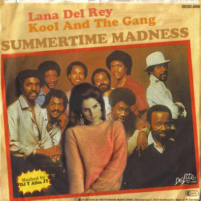 Summertime Madness (Lana Del Rey / Kool And The Gang)