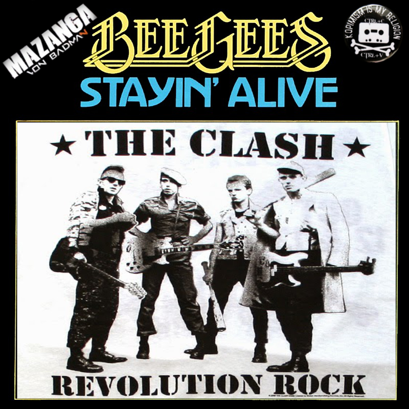 Mazanga - Revolution Rock Staying Alive (The Clash Bee Gees)96k