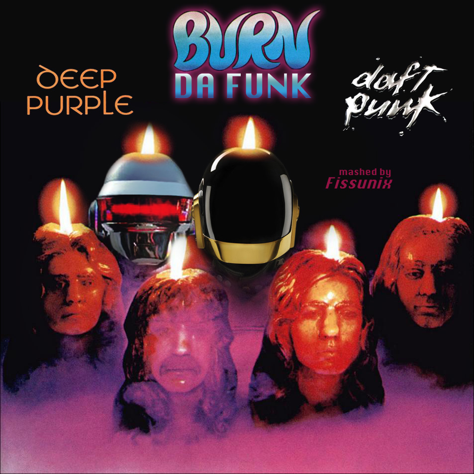 Burn da funk (Daft Punk VS Deep Purple) (2010)